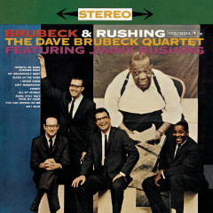 Brubeck And Rushing - Dave Brubeck, Jimmy Rushing