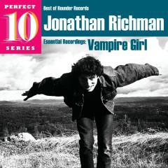 Vampire Girl: Essential Recordings - Jonathan Richman
