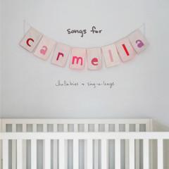 songs for carmella: lullabies & sing-a-longs - Christina Perri
