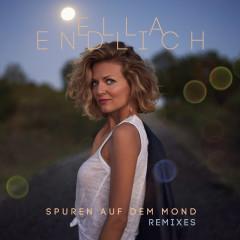 Spuren auf dem Mond (Remixes) - Ella Endlich