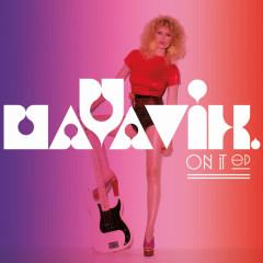 On It – EP - Maya Vik
