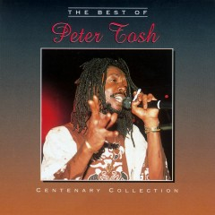The Centenary Collection - Peter Tosh