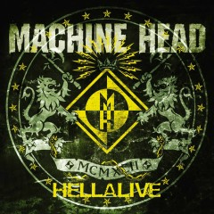 Hellalive - Machine Head