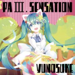 PaⅢ. SENSATION - Yunosuke