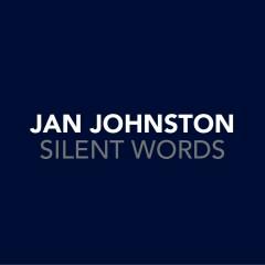 Silent Words - Jan Johnston