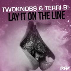 Lay It on the Line - TwoKnobs, Terri B!