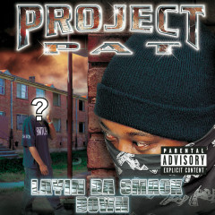 Layin' Da Smack Down (Explicit Version) - Project Pat