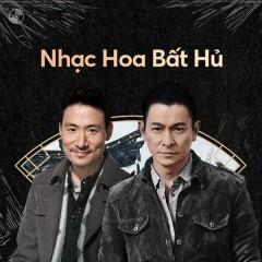 Nhạc Hoa Bất Hủ - Lưu Đức Hoa, Trương Học Hữu, Đặng Lệ Quân, Quách Phú Thành