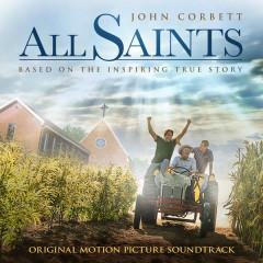 All Saints (Original Motion Picture Soundtrack)