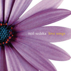Love Songs - Neil Sedaka