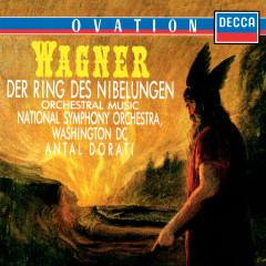 Wagner: Der Ring des Nibelungen - Orchestral Music - Antal Doráti, National Symphony Orchestra Washington