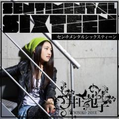 センチメンタルシックスティーン - Sonoko Inoue