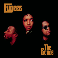 The Score (Expanded Edition) - Fugees