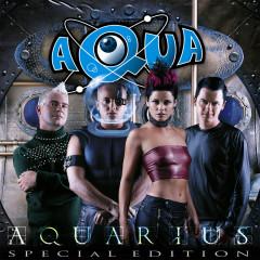 Aquarius (Special Edition) - Aqua