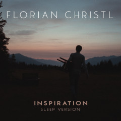 Inspiration (Sleep Version) - Florian Christl