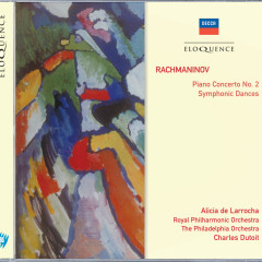 Rachmaninov: Piano Concerto No.2; Symphonic Dances - Alicia De Larrocha, Charles Dutoit