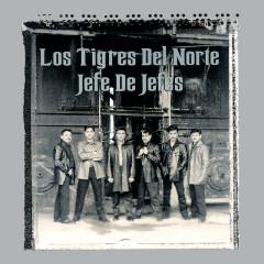 Jefe De Jefes - Los Tigres Del Norte