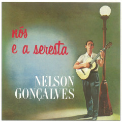 Nós e a Seresta / New Serie - Nelson Gonçalves