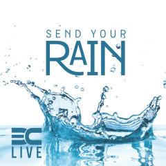 Send Your Rain - 3C LIVE