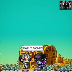 Early Money - Dbo, Keith Ape