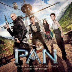 Pan (Original Motion Picture Soundtrack) - John Powell