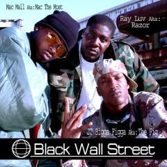 Black Wall Street - Mac Mall, JT The Bigga Figga, Ray Luv