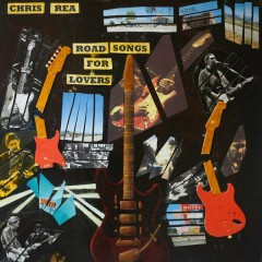 Road Songs For Lovers - Chris Rea