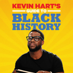 Kevin Hart's Guide to Black History - Kevin Hart