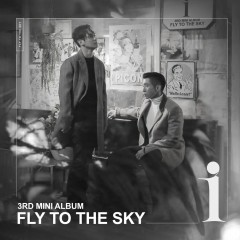 I (EP) - Fly To The Sky