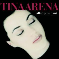 Aller Plus Haut - Tina Arena