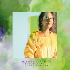 Live Reflections - Marilyn Mazur