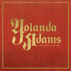 The Best of Me - Yolanda Adams Greatest Hits - Yolanda Adams