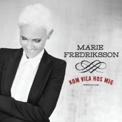 Kom vila hos mig - Marie Fredriksson