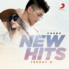 New Hit of Cheng _ Trendy B - Cheng