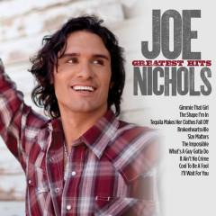 Greatest Hits - Joe Nichols