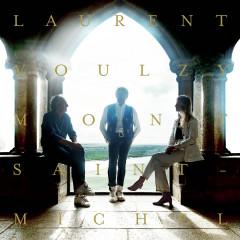 Mont Saint-Michel (Live) - Laurent Voulzy