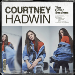 The Cover Sessions - Courtney Hadwin