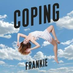 Coping - FRANKIE