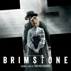 Brimstone (Original Motion Picture Soundtrack) - Tom Holkenborg