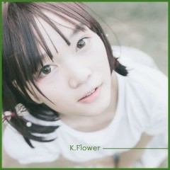 Tell Me (Single) - K.Flower