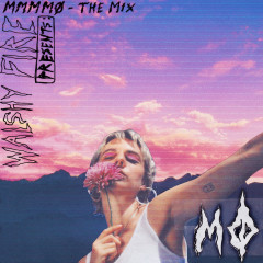 Walshy Fire Presents: MMMMØ - The Mix - MØ