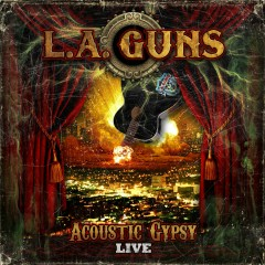 Acoustic Gypsy Live - L.A. Guns