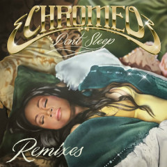 Don't Sleep (EDX's Miami Sunset Remix) - Chromeo
