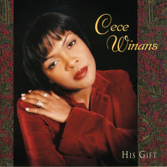 His Gift - CeCe Winans