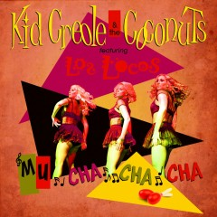 Muchachacha feat. Los Locos - Kid Creole & The Coconuts