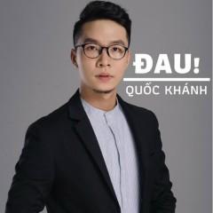 Đau! (Single) - Quốc Khánh