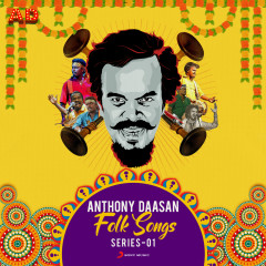 Anthony Daasan Folk Songs : Series 1 - Anthony Daasan