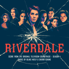 Riverdale: Season 4 (Score from the Original Television Soundtrack) - Blake Neely, Sherri Chung