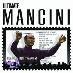 Ultimate Mancini - Henry Mancini, Monica Mancini