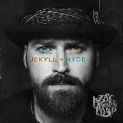 JEKYLL + HYDE - Zac Brown Band